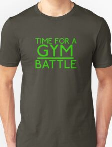 Time For A Gym Battle - Green T-Shirt