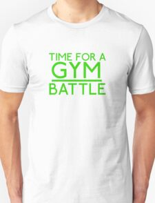 Time For A Gym Battle - Green Unisex T-Shirt