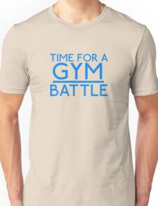 Time For A Gym Battle - Blue Unisex T-Shirt
