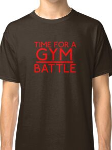 Time For A Gym Battle - Red Classic T-Shirt