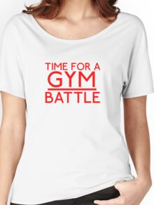 Time For A Gym Battle - Red Women's Relaxed Fit T-Shirt