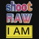 Shoot RAW: I AM by DonDavisUK