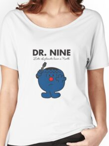 Dr. Nine Women's Relaxed Fit T-Shirt