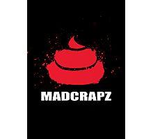 MADCRAPS Photographic Print