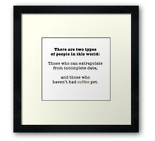 and those who can't Framed Print