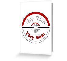 Be The Very Best Greeting Card