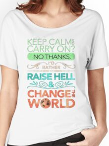 Change the World Women's Relaxed Fit T-Shirt