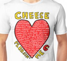 Cheese Pleasin' Me - Hannah Hart Unisex T-Shirt