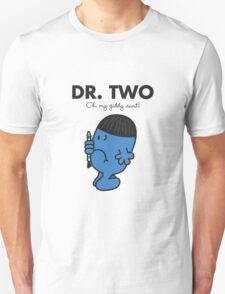 Dr Two T-Shirt
