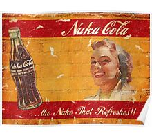Nuka Cola Poster - The Nuke That Refreshes Poster
