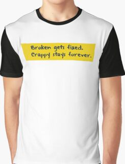 Every programmer learns this the hard way Graphic T-Shirt