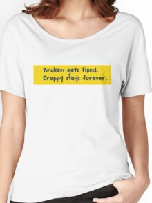 Every programmer learns this the hard way Women's Relaxed Fit T-Shirt