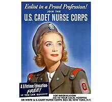 Join The U.S. Cadet Nurse Corps -- WW2 Photographic Print