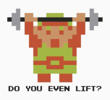 Do You Even Lift? 8-bit Link Edition v2 T-Shirt