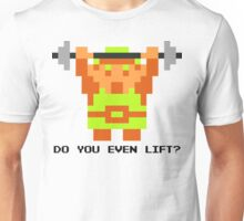 Do You Even Lift? 8-bit Link Edition v2 Unisex T-Shirt