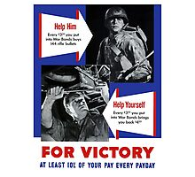 Help Him For Victory -- WWII Photographic Print