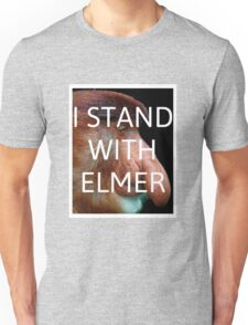 I Stand With Elmer Unisex T-Shirt