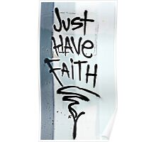 Just Have Faith Poster