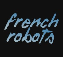 French Robots by davelosso