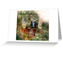 Deep In The Woods (Is The Fairyloon Man) Greeting Card