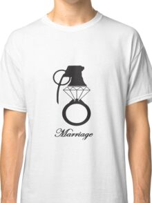 Marriage, Divorce, Weddings Classic T-Shirt