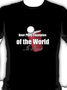 Beer Pong Champion Tee T-Shirt