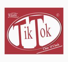 Tik Tok: Choc O'Clock by DonDavisUK