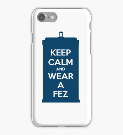 Keep Calm and Wear a Fez iPhone Case/Skin