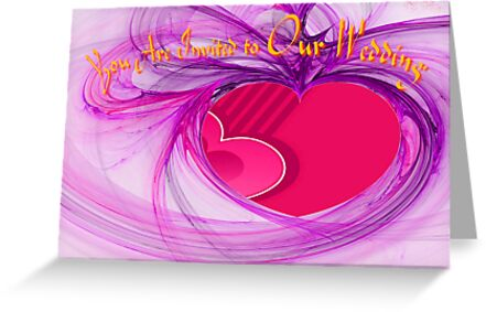 A Wedding Invitation from the Heart by Dennis Melling