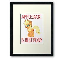 Applejack is best pony Framed Print