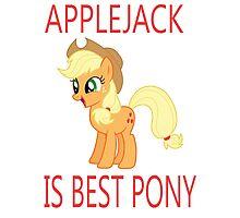 Applejack is best pony Photographic Print