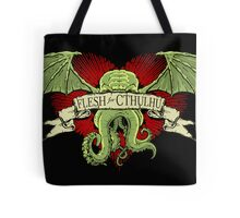 Flesh For Cthulhu Tote Bag