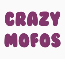 Crazy Mofos - Bubblegum! by Marjuned