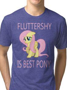 Fluttershy is best pony Tri-blend T-Shirt