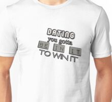 dating Unisex T-Shirt