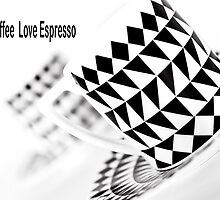 Love Coffee Love Espresso by Stephen Knowles