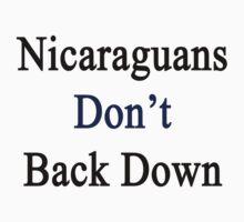 Nicaraguans Don't Back Down by supernova23