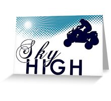 sky high atv Greeting Card