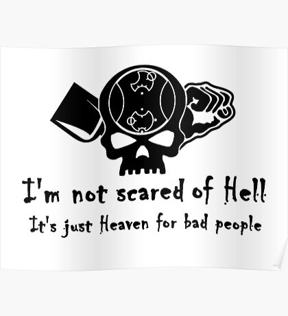 I'm Not Scared of Hell Poster