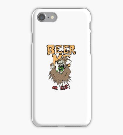 Beer Me iPhone Case/Skin