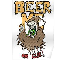 Beer Me Poster