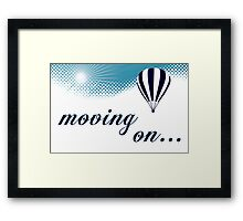 moving on hot air balloon Framed Print