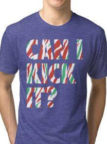 Can I Kick It? (white) Tri-blend T-Shirt