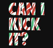 Can I Kick It? (white) Unisex T-Shirt