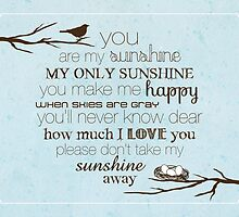 You Are My Sunshine – Nest – 4:5 – Blue  by Janelle Wourms