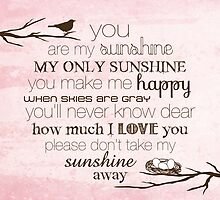 You Are My Sunshine – Nest – 2:3 – Pink  by Janelle Wourms