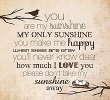 You Are My Sunshine – Nest – Square – Tan  by Janelle Wourms