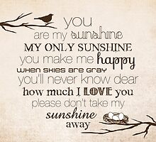 You Are My Sunshine – Nest – 2:3 – Tan  by Janelle Wourms