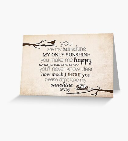 You Are My Sunshine – Nest – 2:3 – Tan  Greeting Card