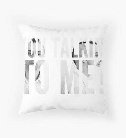 Robert Deniro-Taxi-You Talkin' To Me? Throw Pillow